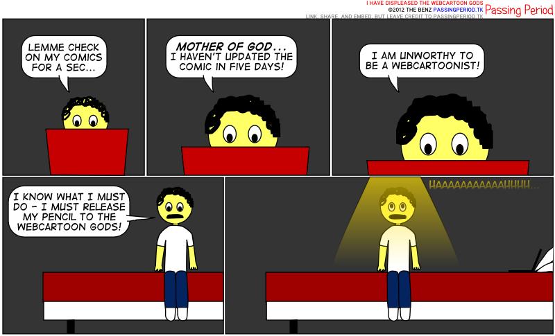 I Have Displeased The Webcartoon Gods